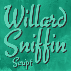 Willard Sniffin Script