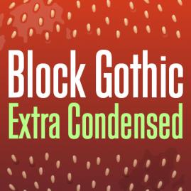 Block Gothic Extra Condensed